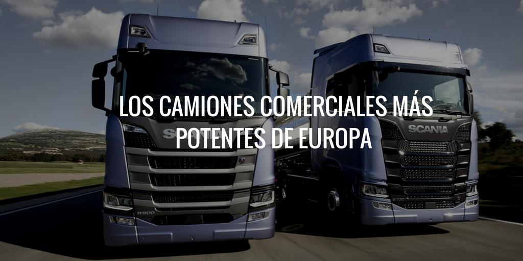 Los camiones más potentes de Europa para el transporte de mercancías